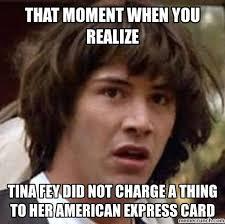 Tina Fey Meme - fey amex