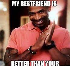 Best Friend Memes - best friend meme funny friend memes
