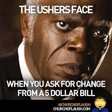Black Church Memes - change for a five church of laugh