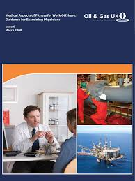 medical aspects of fitness for work offshore guidance for