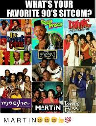Sitcom Meme - whats your favorite 90 s sitcom season one am martin foxx the first