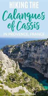 chambre d h e cassis les calanques 398 best europe for baby boomers images on travel tips