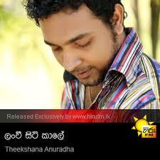 hiru top 40 song lanwee siti kaale theekshana anuradha hiru fm music downloads