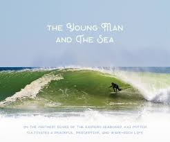 the young man and the sea u2014 cultivating connection w cape cod u0027s