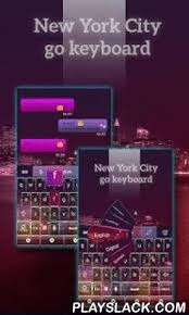 keyboard themes for android new york city keyboard theme android app playslack an