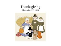 thanksgiving november 27 what is thanksgiving time to say thanks