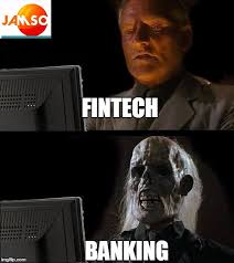 Meme Pictures With Captions - ill just wait here a comparison between innovative fintech and old