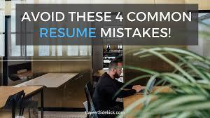 common resume mistakes avoid these 4 common resume mistakes career sidekick