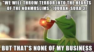 Nothing To Do Meme - it has nothing to do with islam meme on imgur