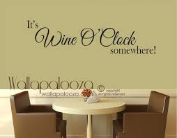 clock wall decal etsy wine wall art it s wine o clock somewhere decal wine wall decal wine