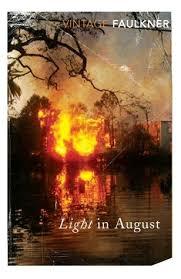 faulkner light in august light in august by william faulkner