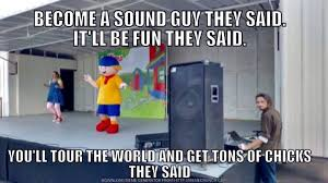 Audio Engineer Meme - sunset sound on twitter become a sound guy audiomeme soundguy