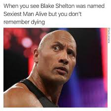 Blake Meme - dopl3r com memes when you see blake shelton was named sexiest