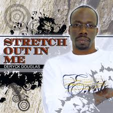 Download Rev Fc Barnes Albums Deryck Douglas Stretch Out In Me Cd Baby Music Store