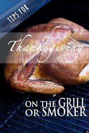 thanksgiving on the grill or smoker vindulge