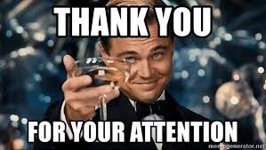Gatsby Meme - thank you for your attention dicaprio gatsby meme generator