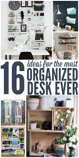 Organizing Work Desk Ideas For The Most Organized Desk