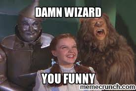 Wizard Of Oz Meme Generator - wizard of oz happy birthday meme generator of best of the funny meme