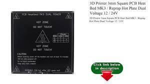 3d printer 3mm square pcb heat bed mk3 reprap plate dual