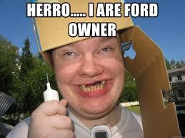 Retard Meme Generator - herro i are ford owner box head retard meme generator