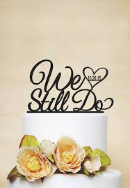 we do cake topper wedding cake topper with wedding date anniversary cake