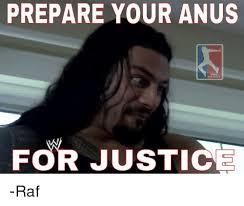 Anus Memes - prepare your anus memes for justice raf meme on sizzle