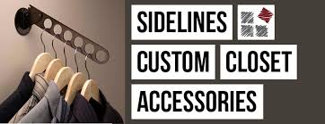 sidelines custom closet accessories collection