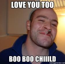 Love You Too Meme - love you too boo meme you best of the funny meme
