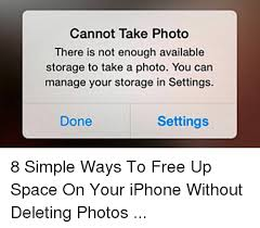 iphone cannot take photo cannot take photo there is not enough available storage to take a