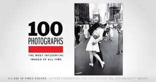 v j day in times square 100 photographs the most influential