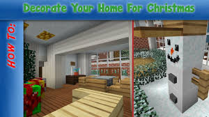 How To Decorate A Home For Christmas Minecraft How To Decorate Your Home For Christmas Youtube