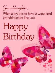 happy birthday granddaughter cards happy birthday granddaughter