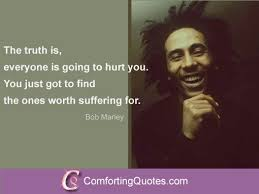 bob marley quotes about suffering and comfortingquotes com