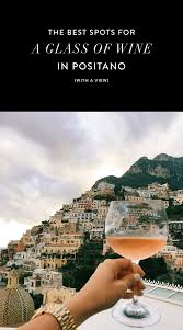 where to grab drinks with the best view in positano italy