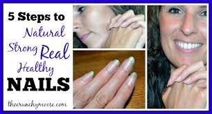 5 steps to healthy strong nails the crunchy moose