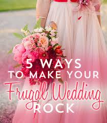 weddings on a budget weddings frugal beautiful