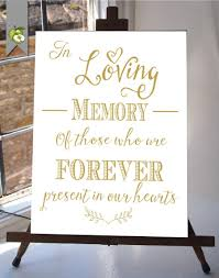 in loving memory wedding sign in loving memory wedding sign memorial table gold and white diy