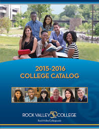 rock valley college course catalog 2015 16 by rock valley college