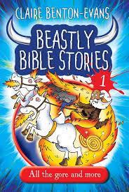 beastly bible stories claire benton evans 1501556 9781848679184