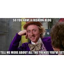 The Best Memes Of All Time - the best fashion memes of all time whowhatwear