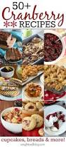 thanksgiving cranberry recipe 1818 best images about christmas baking and food on pinterest