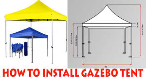 Gazebo Tent by How To Install A Gazebo Tent Youtube