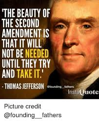 Second Amendment Meme - the beauty of the second amendment is that it will not be needed