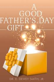 good fathers day gifts a good father u0027s day gift the house of hope online bookstore