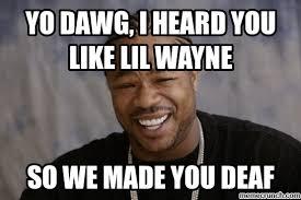 Lil Wayne Be Like Meme - wayne dead meme