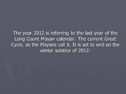 2012 end of the world although dec 21 2012 is the date of
