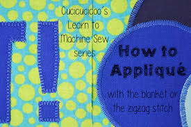 applique zig zag how to applique with a sewing machine cucicucicoo