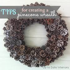 pine cone wreath how to create a pinecone wreath with easy tips