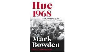 Flags Of Our Fathers Book Summary Mark Bowden U0027s Searing U0027hue 1968 U0027 Look Finds Miscalculations In The