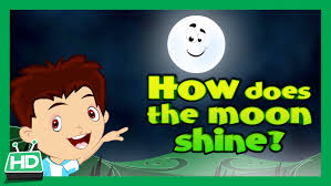 how does the moon shine how moon shines